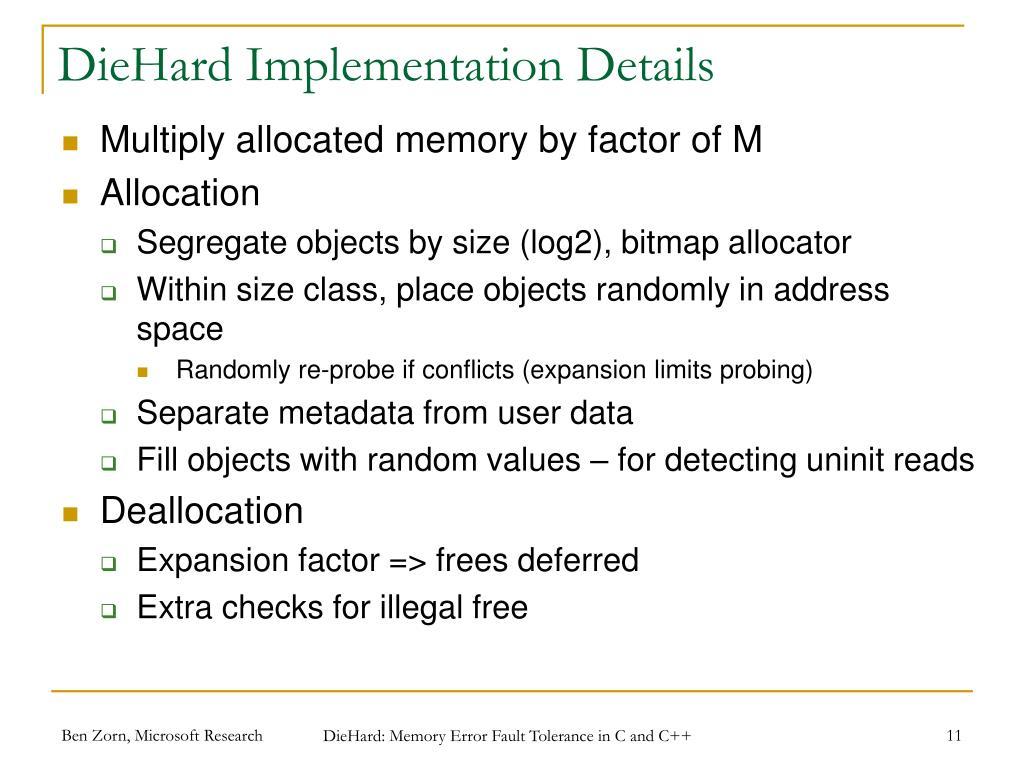 DieHard Implementation Details