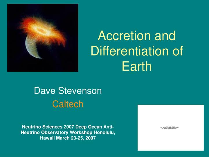 Accretion and differentiation of earth l.jpg