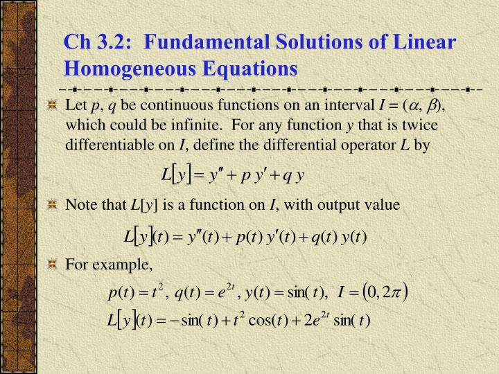 Ch 3 2 fundamental solutions of linear homogeneous equations l.jpg
