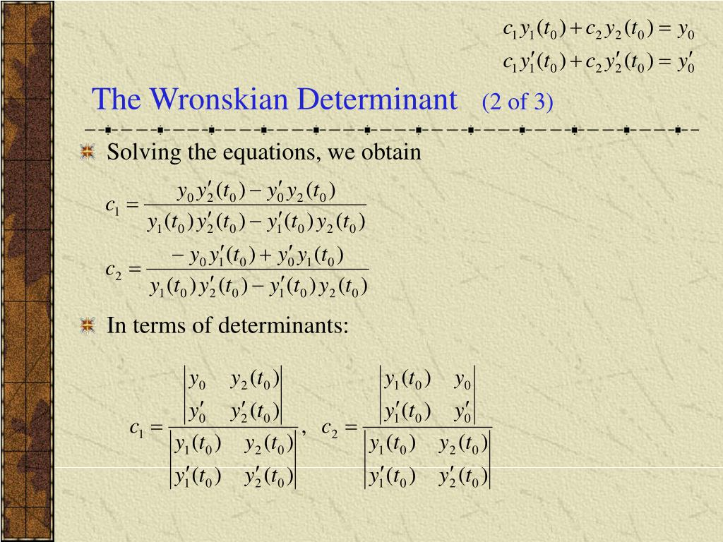 The Wronskian Determinant