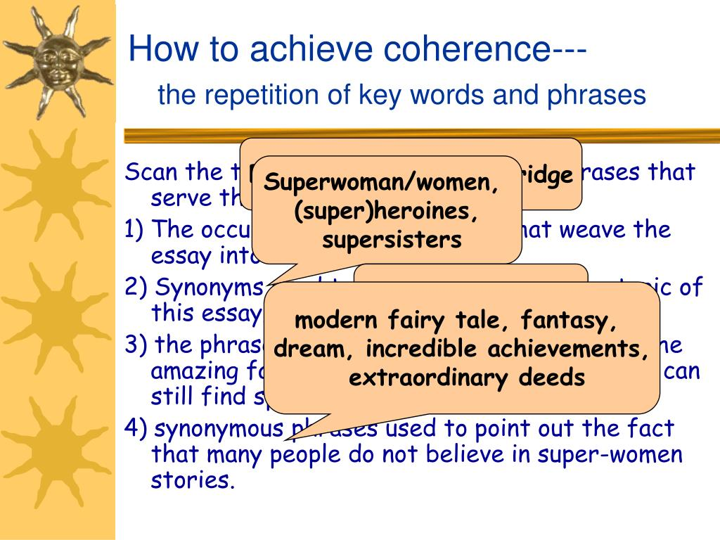 How to achieve coherence---