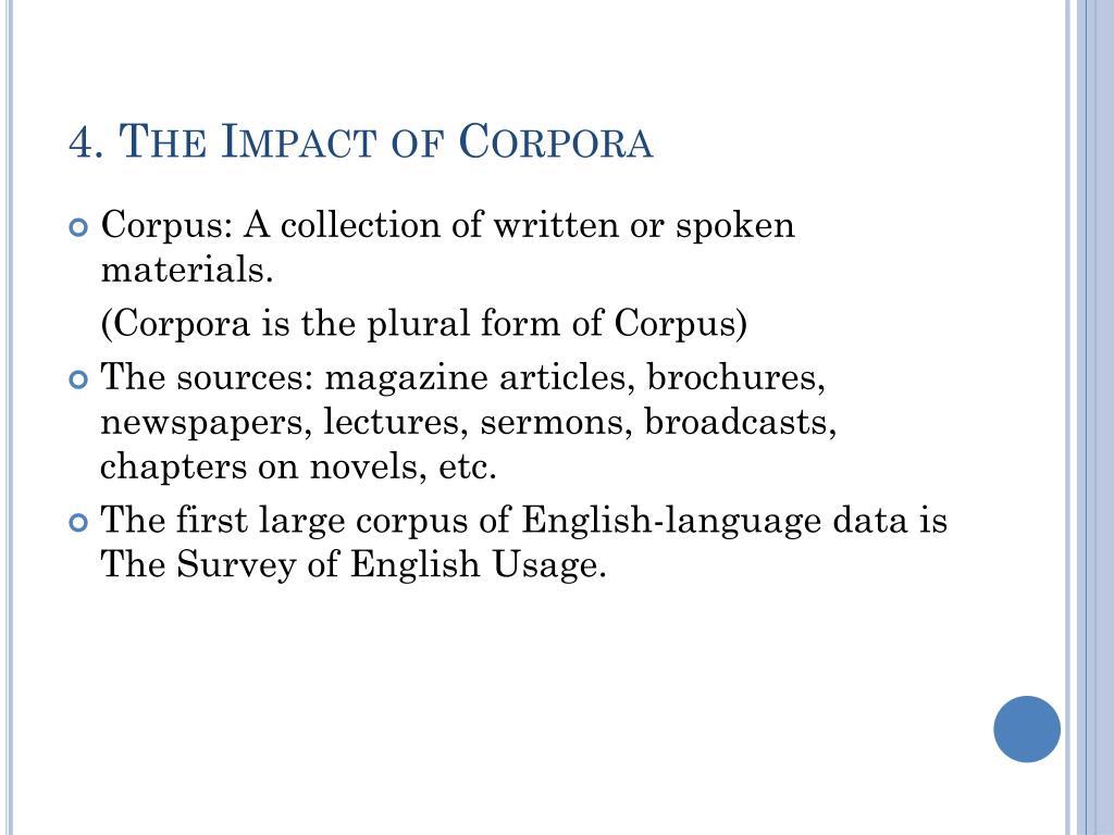 4. The Impact of Corpora