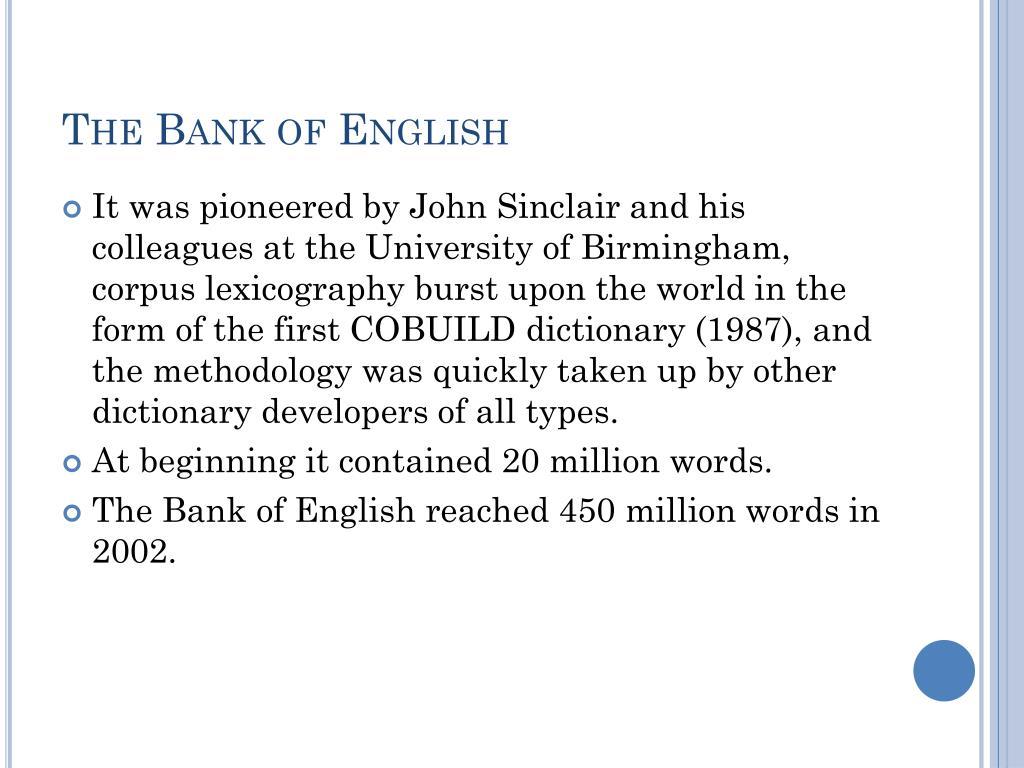 The Bank of English