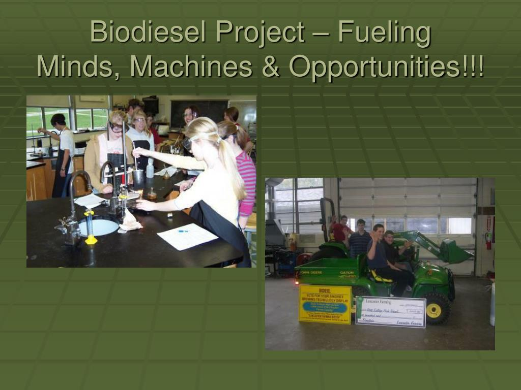 Biodiesel Project – Fueling