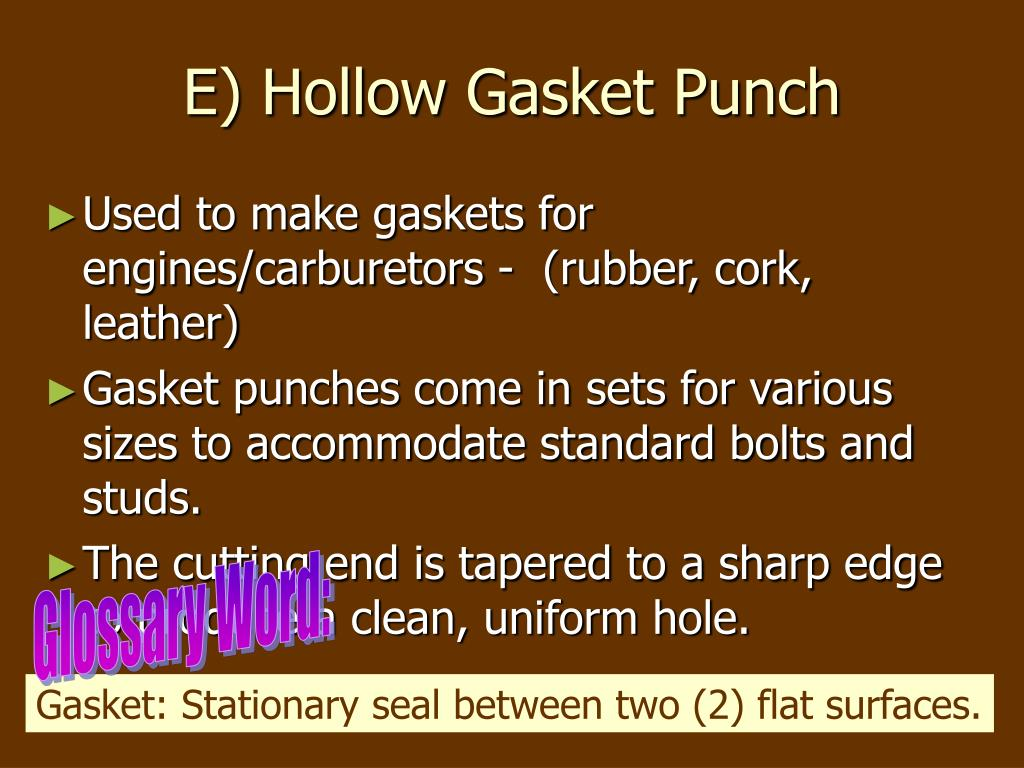 E) Hollow Gasket Punch