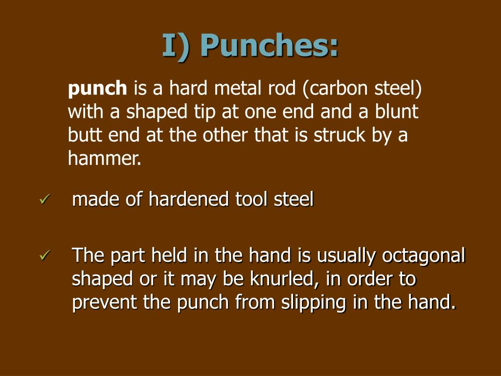 I) Punches: