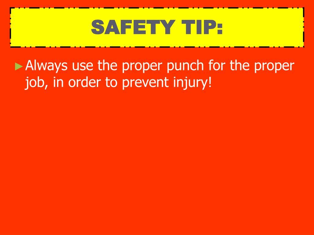 SAFETY TIP: