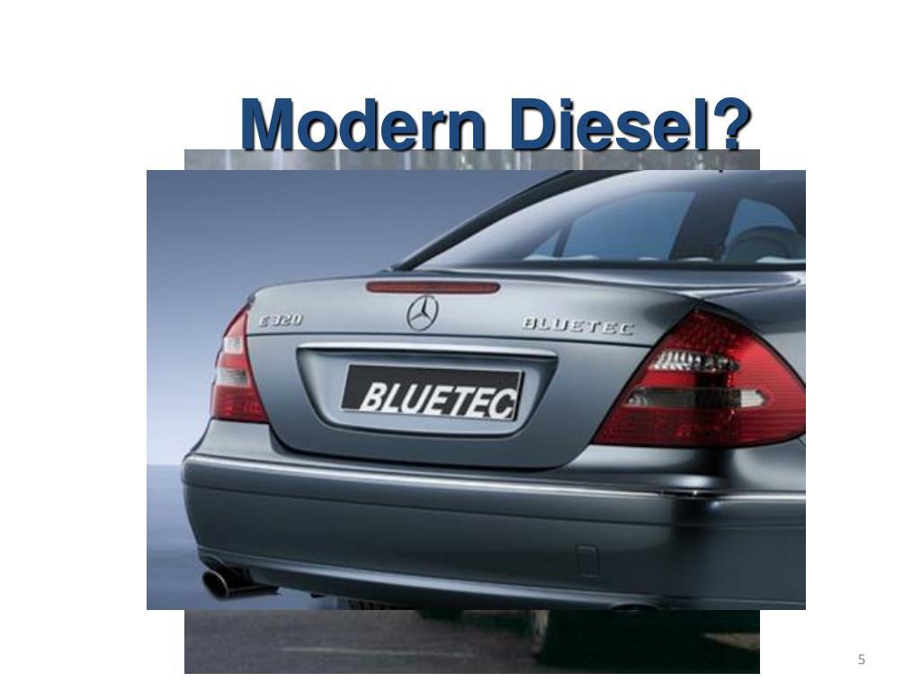 Modern Diesel?