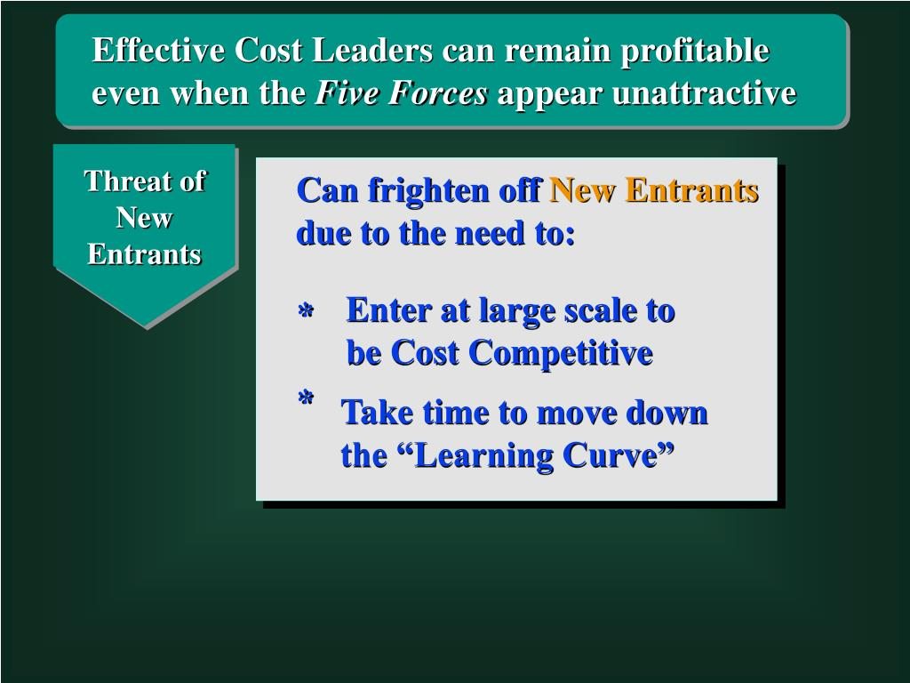 Effective Cost Leaders can remain profitable even when the