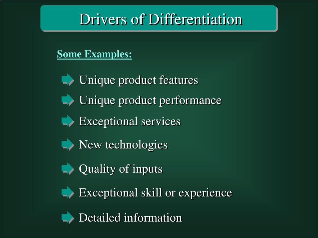 Drivers of Differentiation