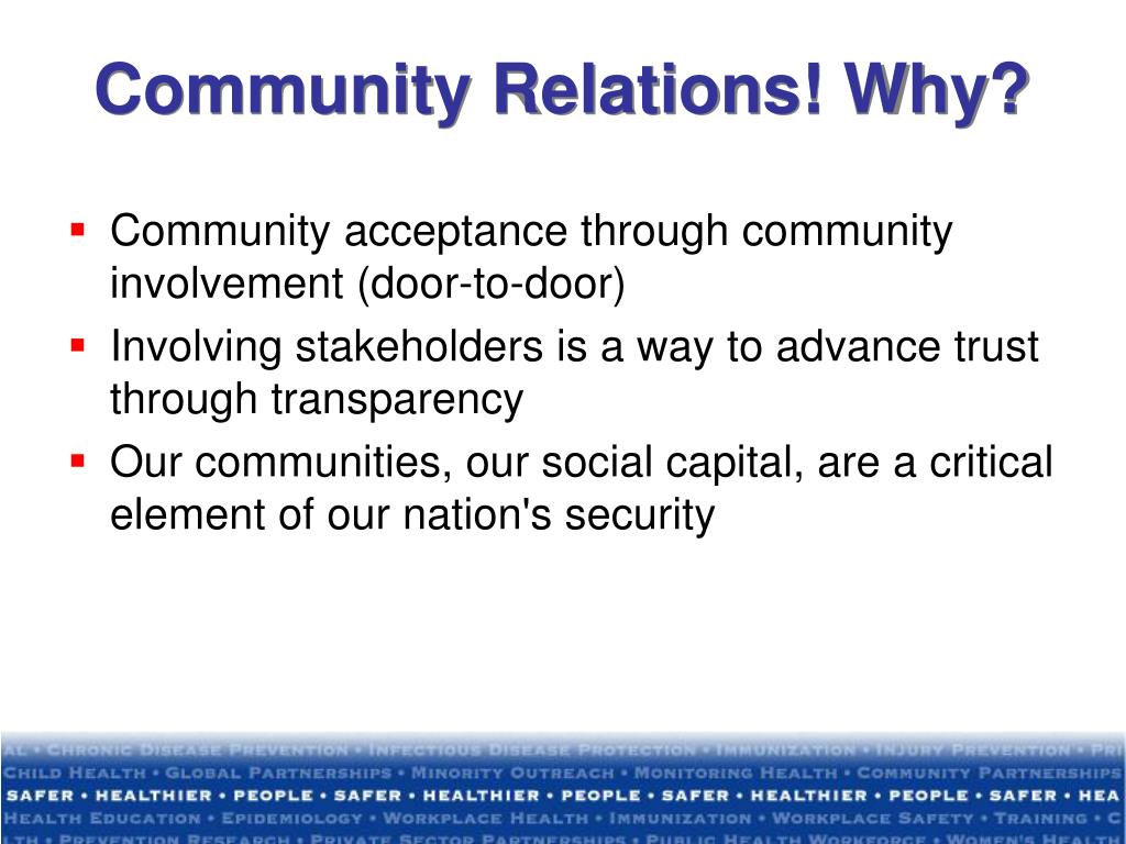 Community Relations! Why?