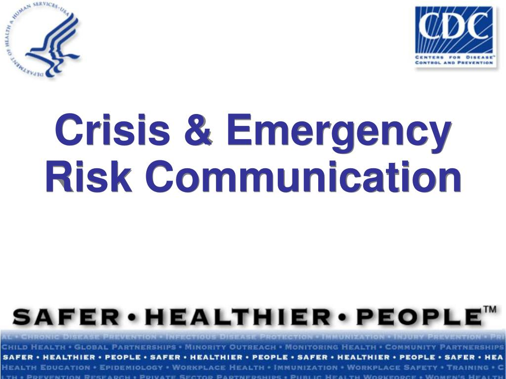 Crisis & Emergency Risk Communication