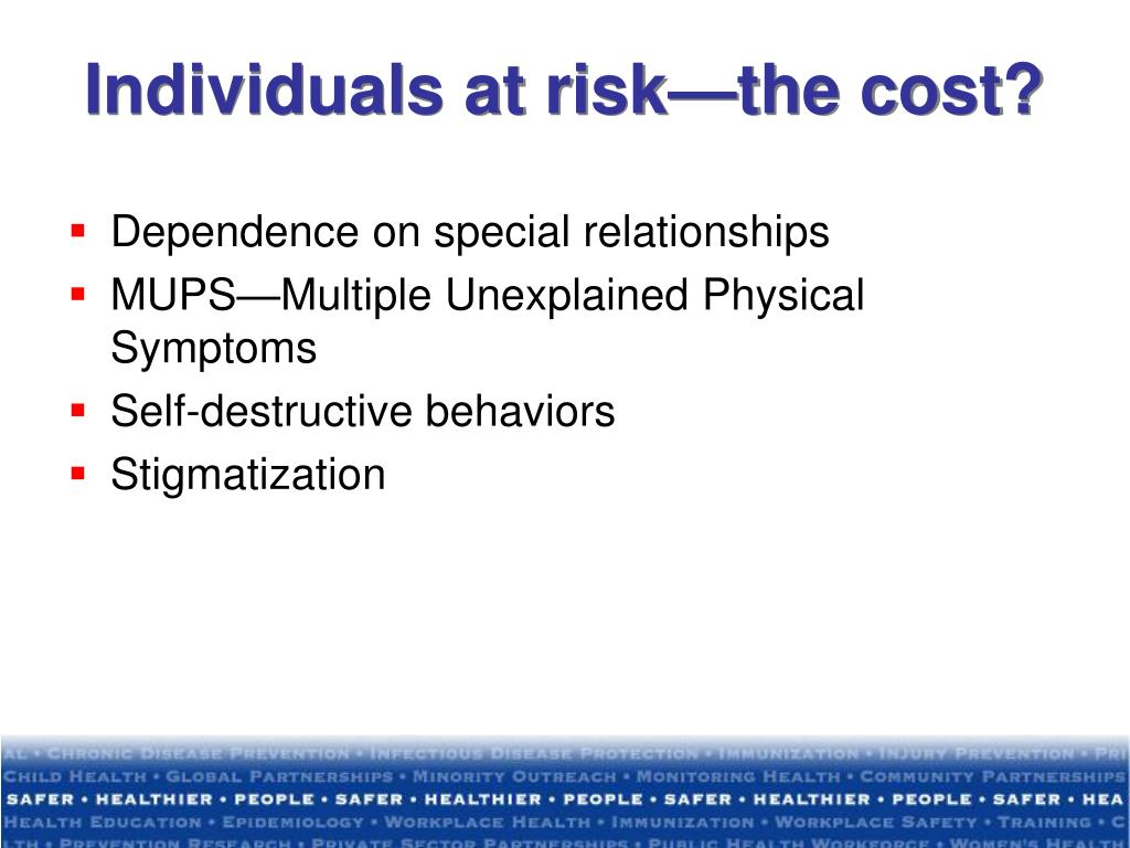 Individuals at risk—the cost?