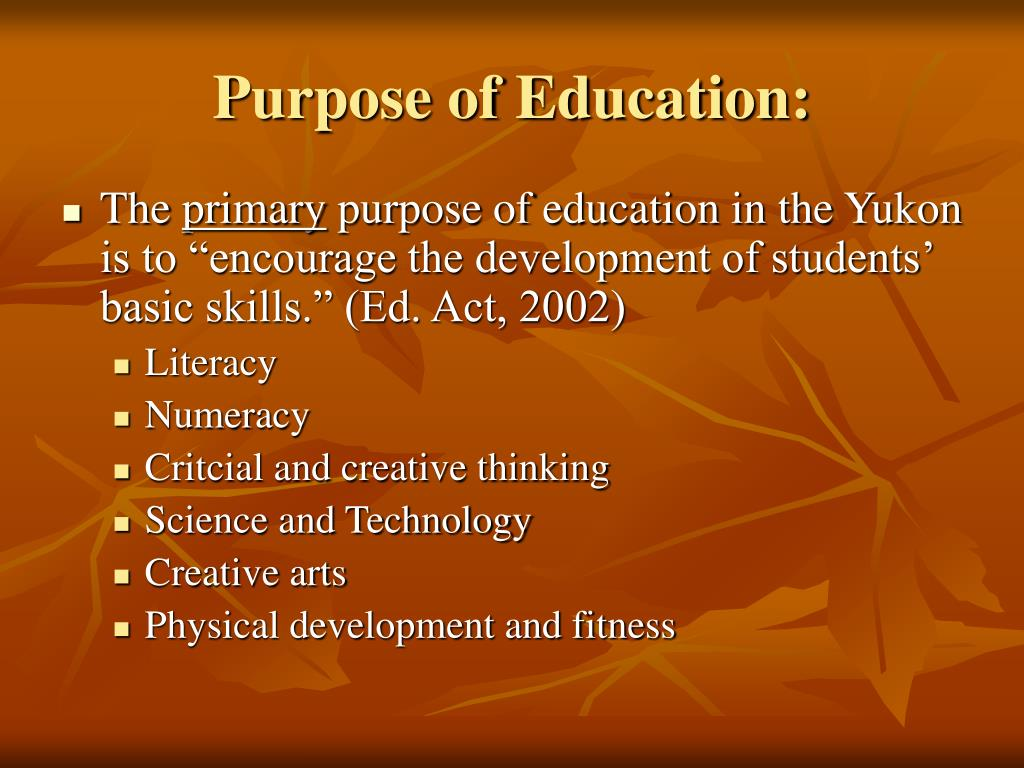 Purpose of Education: