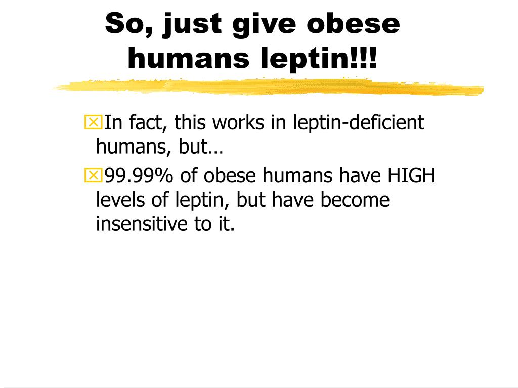So, just give obese