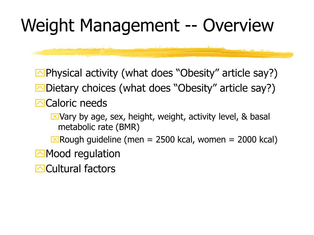 Weight Management -- Overview