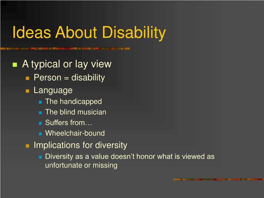Ideas About Disability