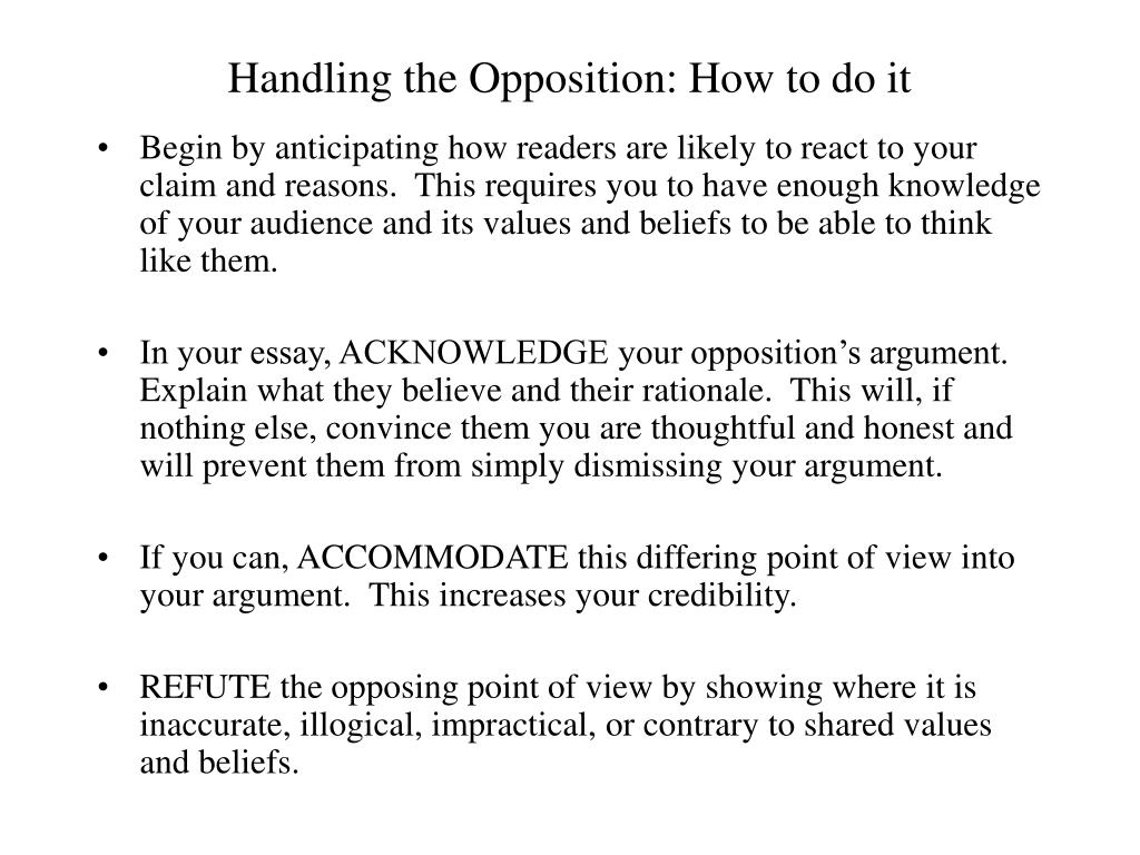 Handling the Opposition: How to do it