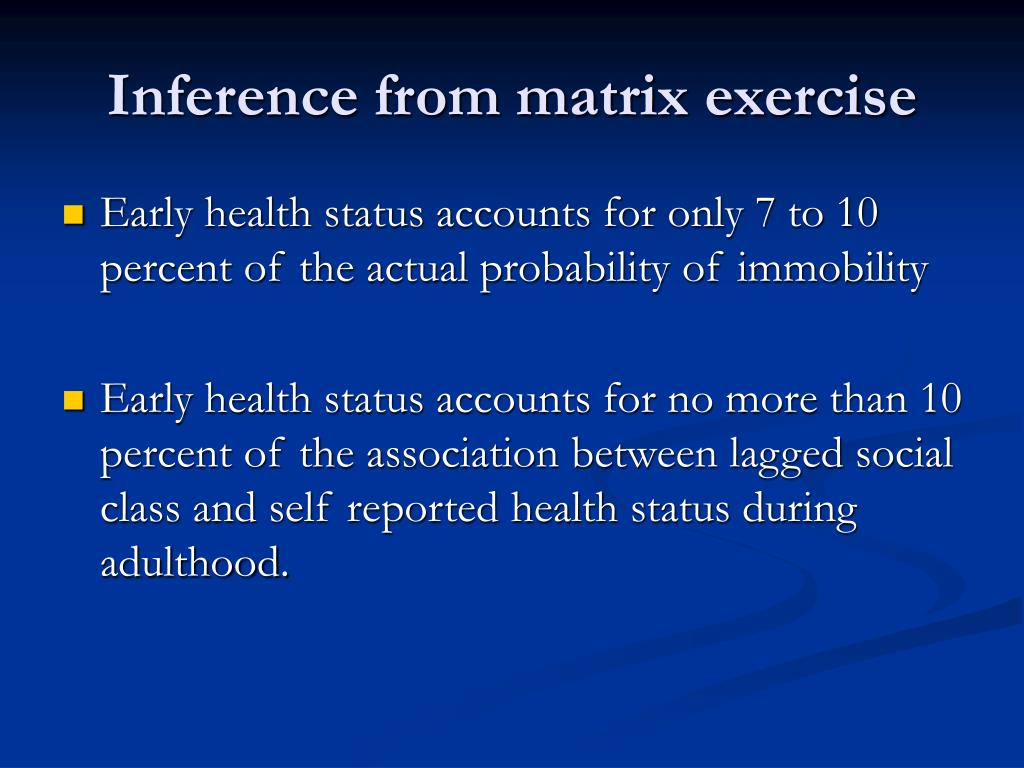 Inference from matrix exercise