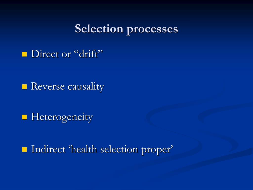 Selection processes