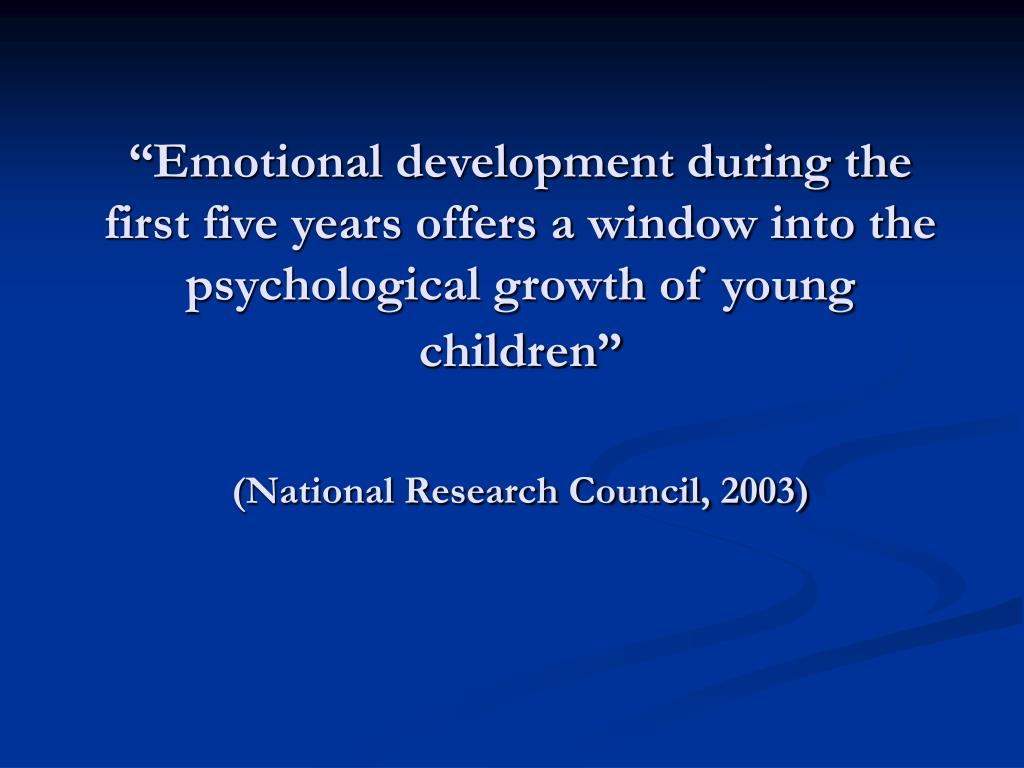 """Emotional development during the first five years offers a window into the psychological growth of young children"""