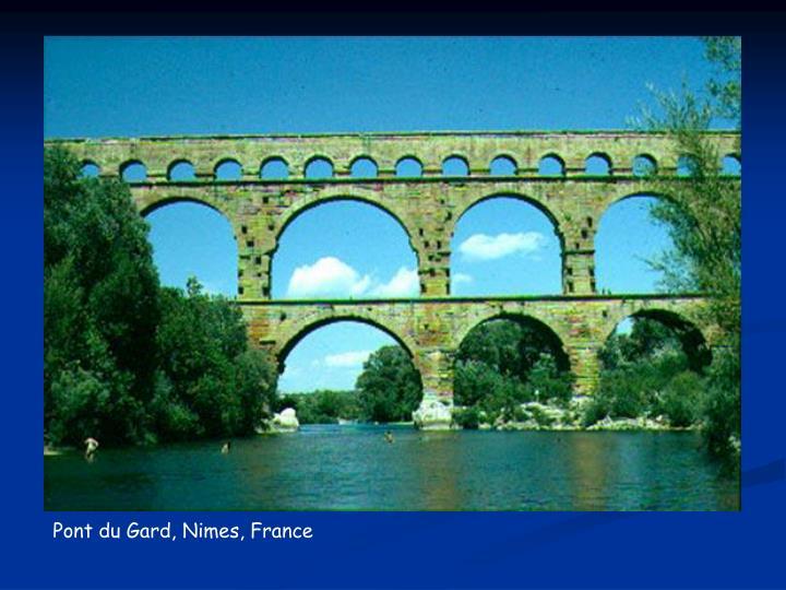 Pont du Gard, Nimes, France