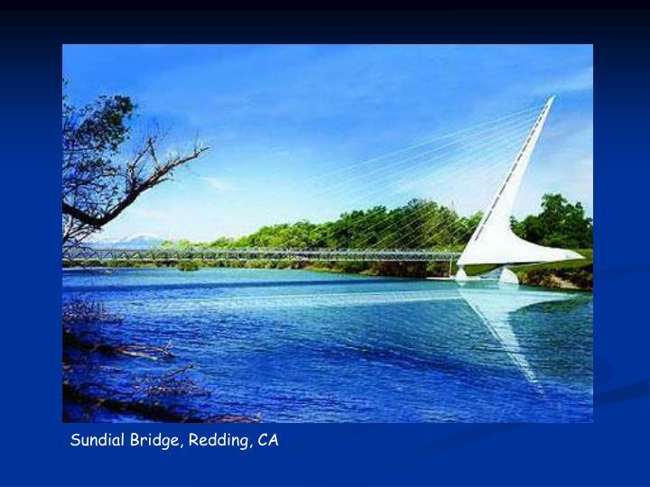 Sundial Bridge, Redding, CA