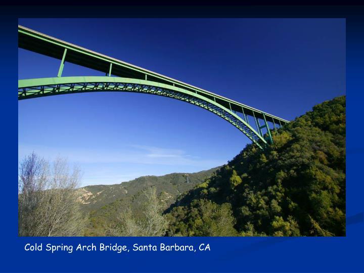 Cold Spring Arch Bridge, Santa Barbara, CA