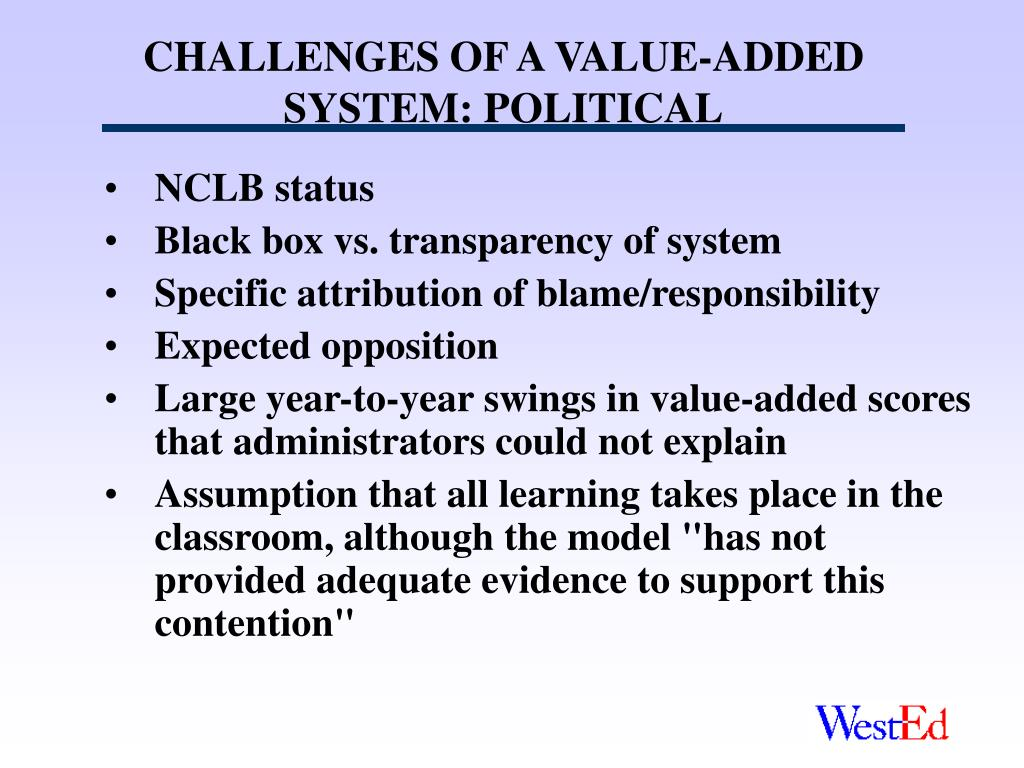 CHALLENGES OF A VALUE-ADDED SYSTEM: POLITICAL