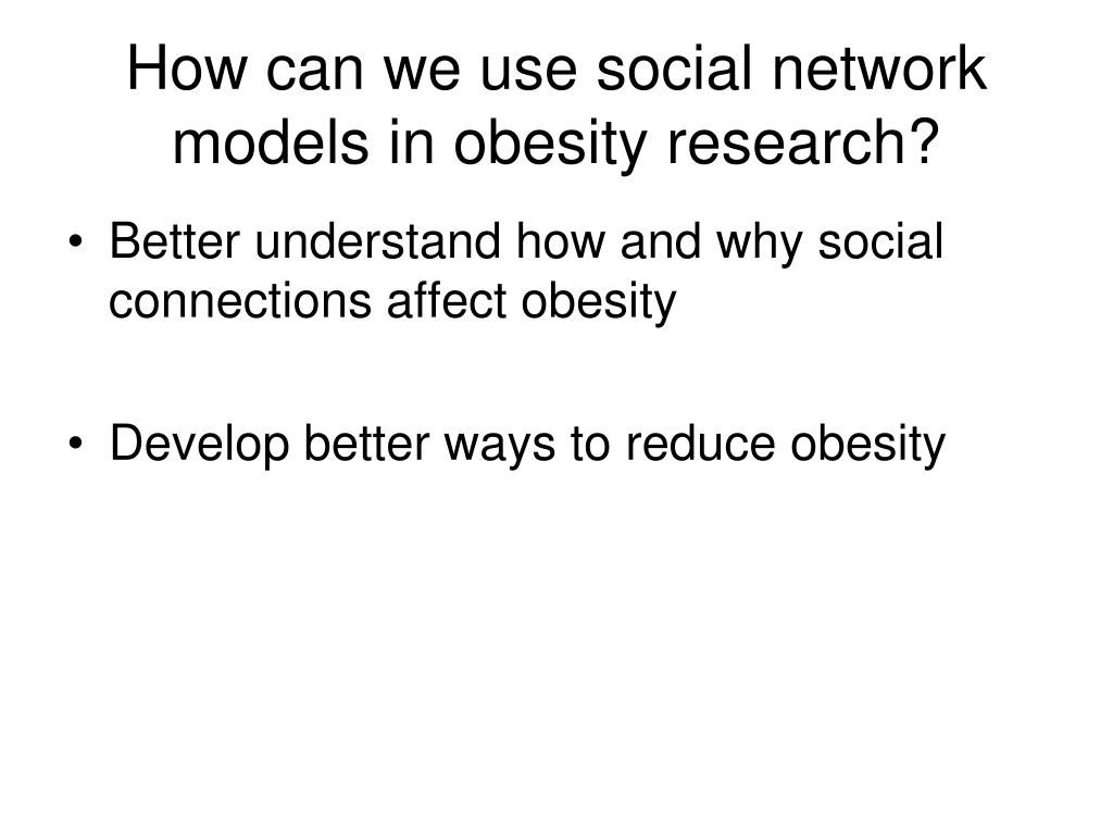 How can we use social network models in obesity research?