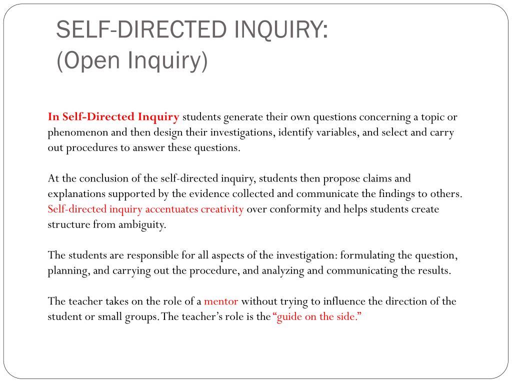 SELF-DIRECTED INQUIRY: