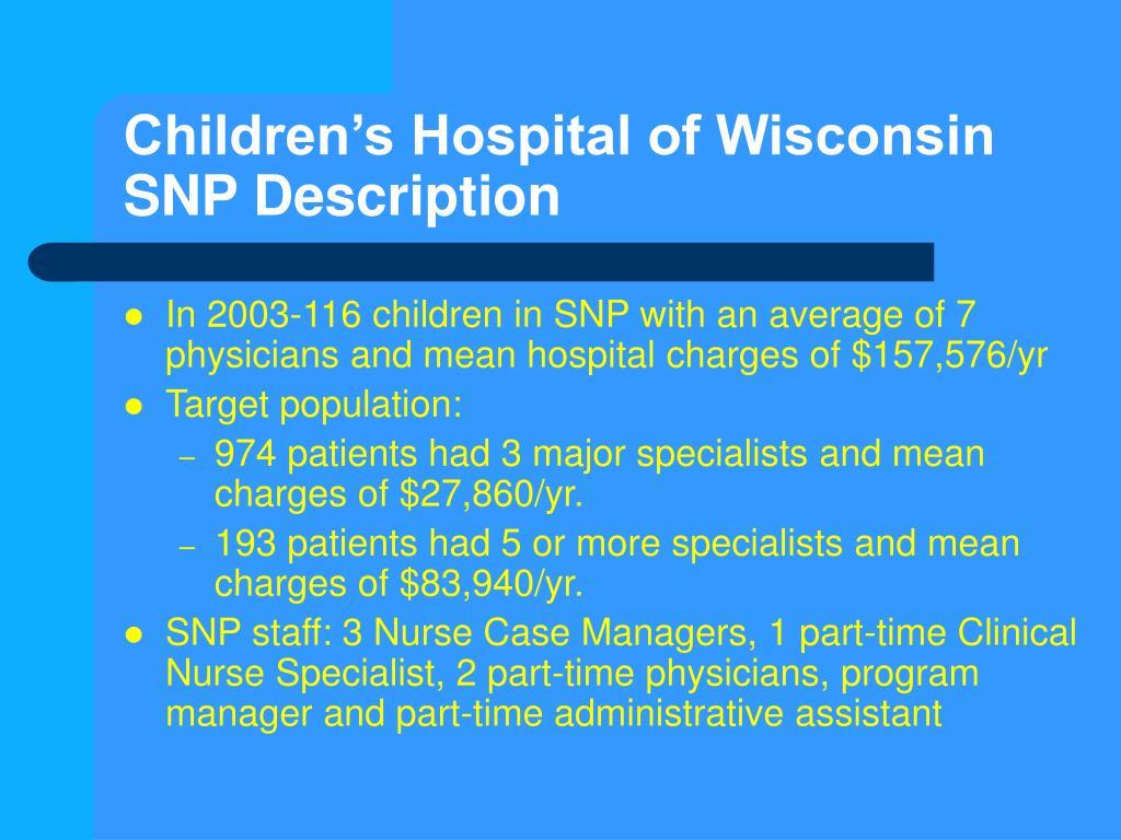 Children's Hospital of Wisconsin SNP Description