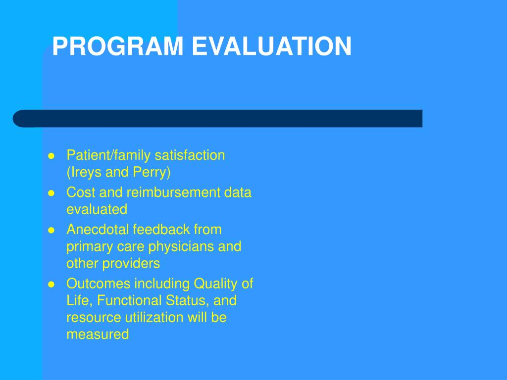 Patient/family satisfaction (Ireys and Perry)