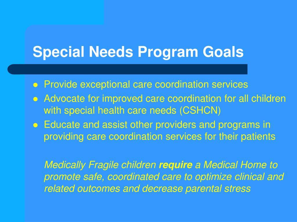 Special Needs Program Goals
