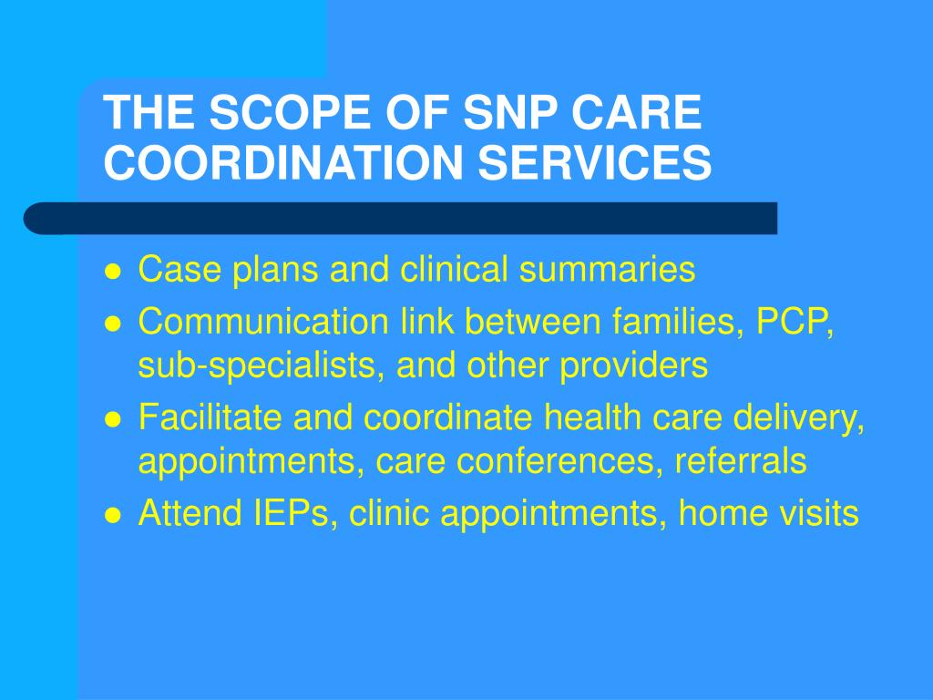 THE SCOPE OF SNP CARE COORDINATION SERVICES