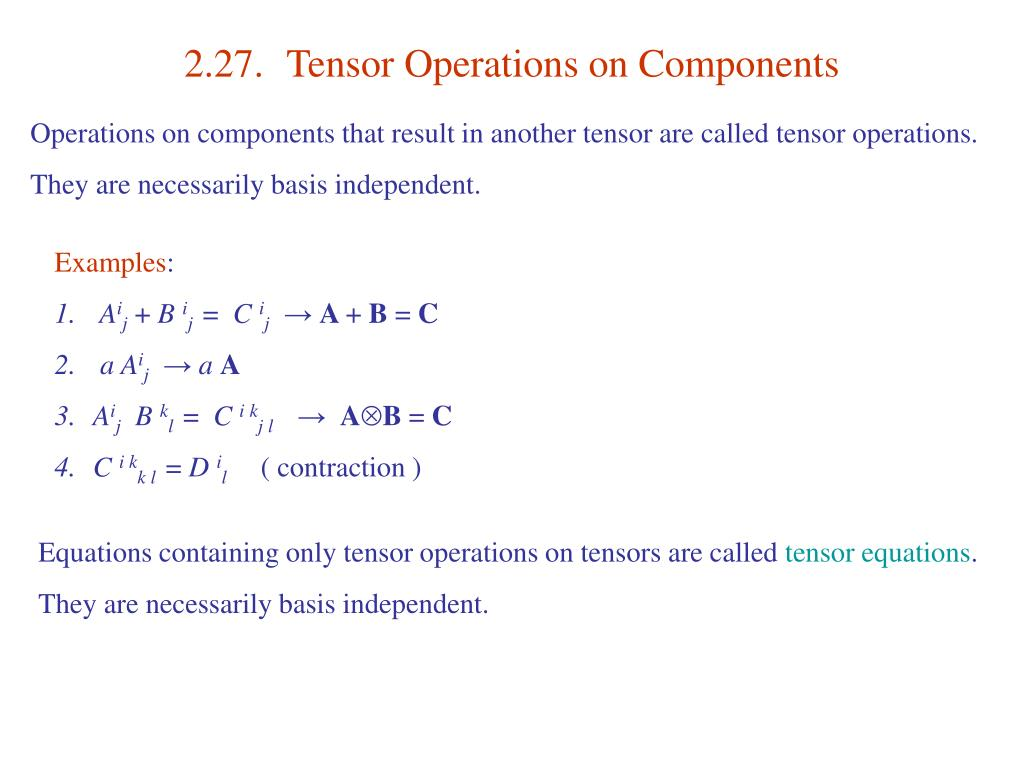 2.27.	Tensor Operations on Components