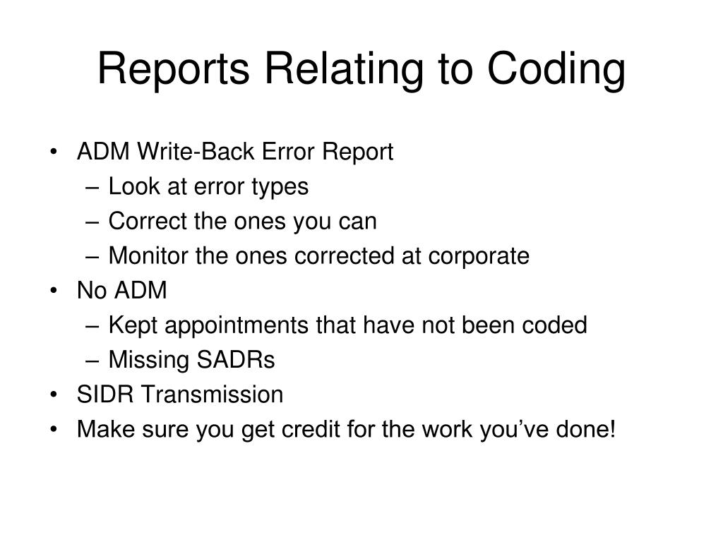 Reports Relating to Coding