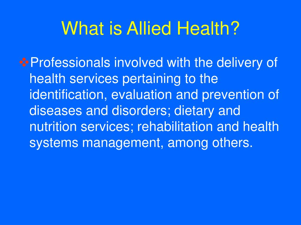 What is Allied Health?