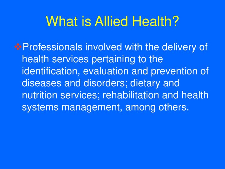 What is allied health l.jpg