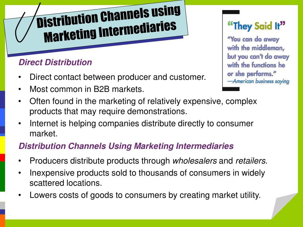 Distribution Channels using Marketing Intermediaries
