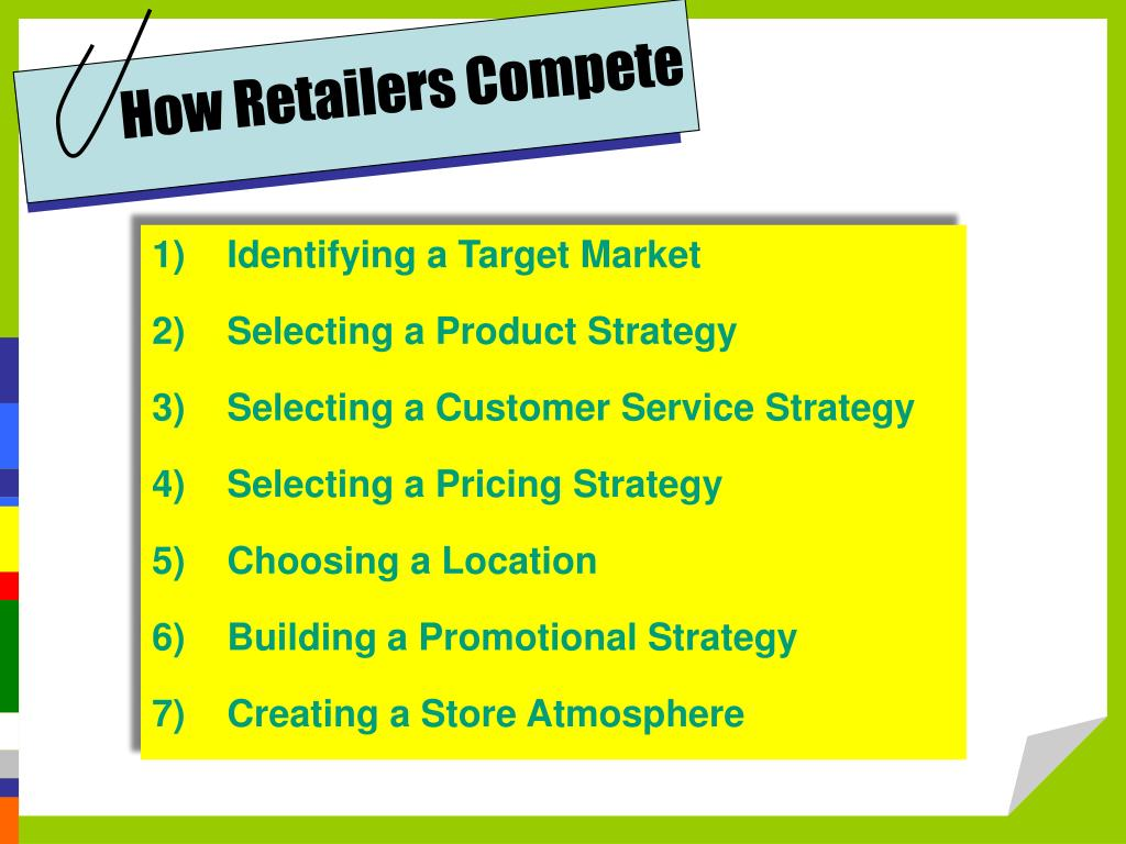 How Retailers Compete