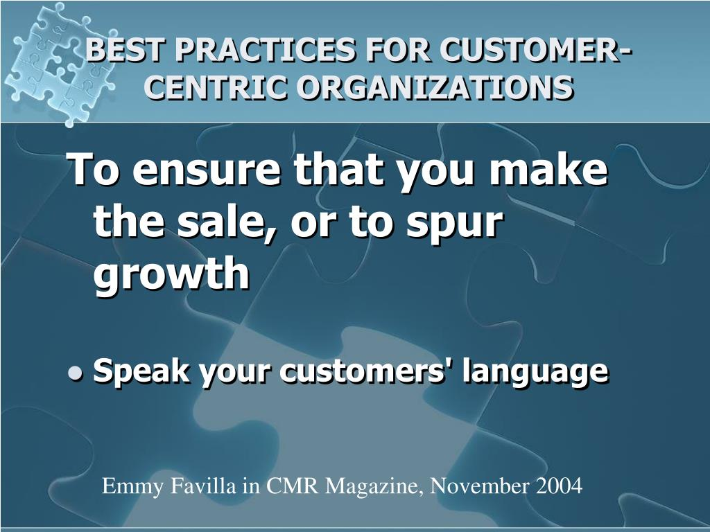 BEST PRACTICES FOR CUSTOMER-CENTRIC ORGANIZATIONS