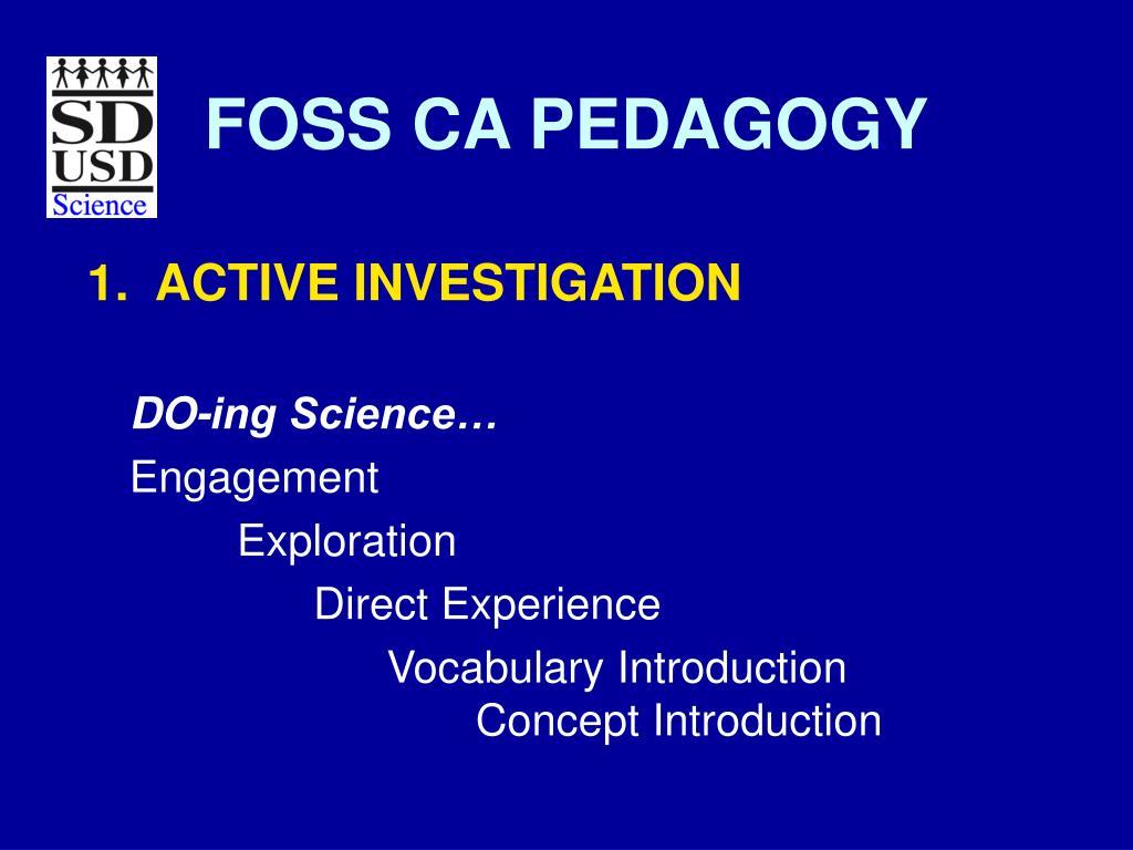FOSS CA PEDAGOGY