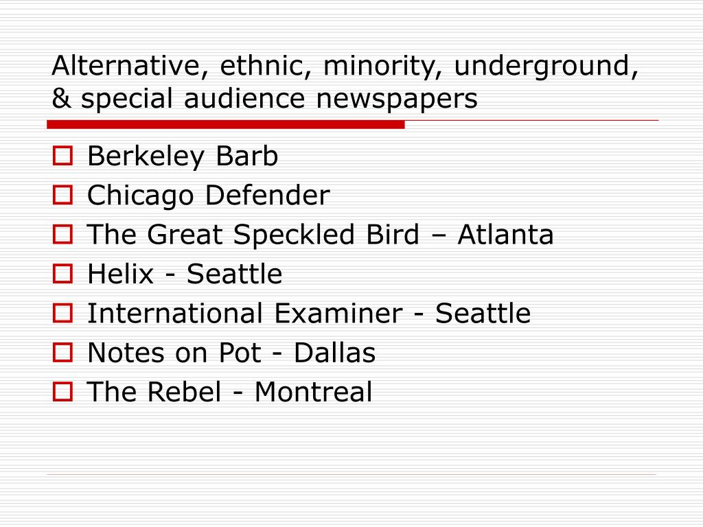Alternative, ethnic, minority, underground, & special audience newspapers