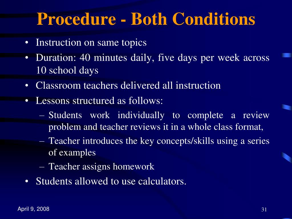 Procedure - Both Conditions