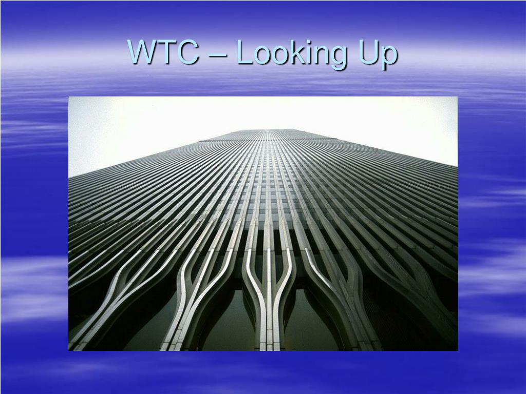 WTC – Looking Up