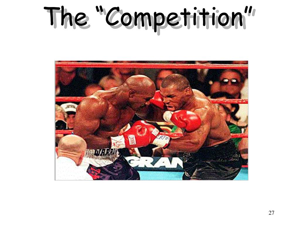 """The """"Competition"""""""