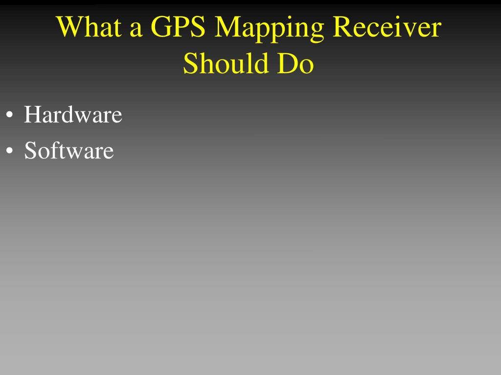 What a GPS Mapping Receiver Should Do