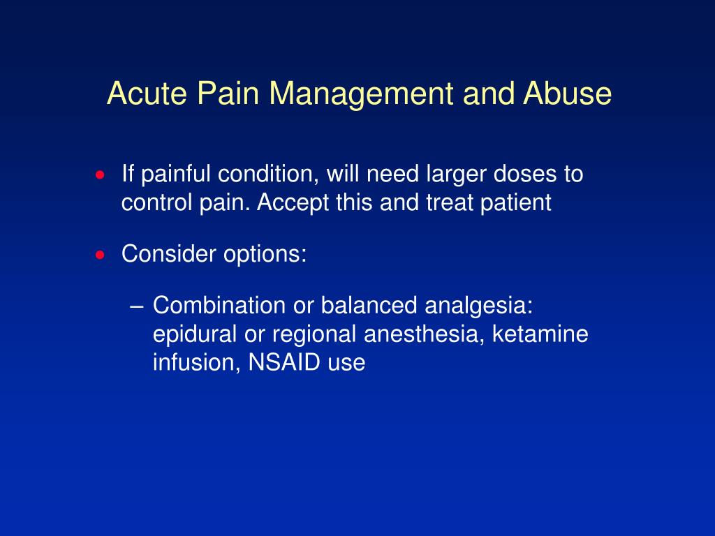 Acute Pain Management and Abuse