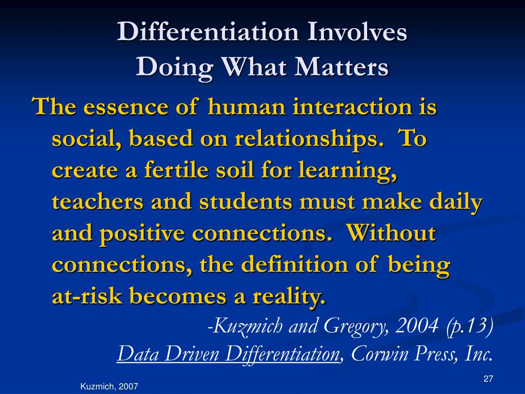 Differentiation Involves
